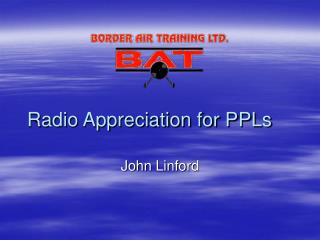 Radio Appreciation for PPLs