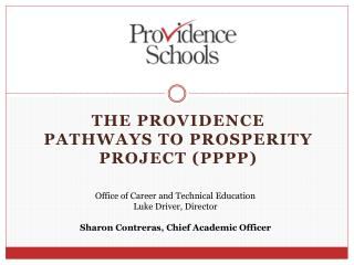 The Providence  Pathways to Prosperity Project (PPPP)