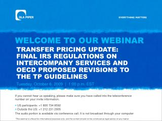 TRANSFER PRICING UPDATE: FINAL IRS REGULATIONS ON INTERCOMPANY SERVICES AND OECD PROPOSED REVISIONS TO THE TP GUIDELINES