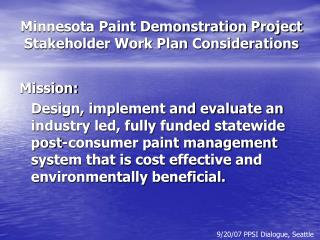 Minnesota Paint Demonstration Project Stakeholder Work Plan Considerations