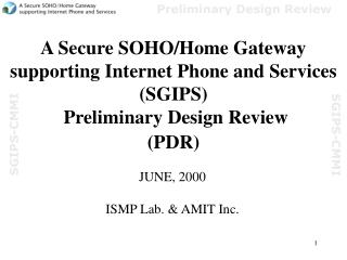 JUNE, 2000 ISMP Lab. & AMIT Inc.