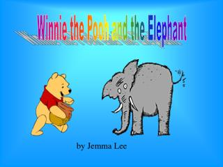 Winnie the Pooh and the Elephant