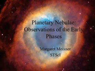 Planetary Nebulae: Observations of the Early Phases