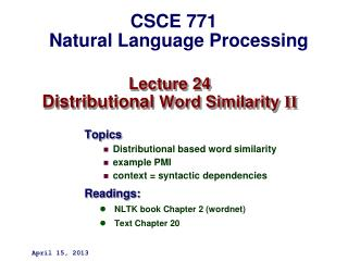 Lecture 24 Distributional  Word Similarity  II