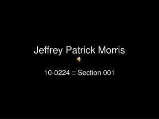 Jeffrey Patrick Morris
