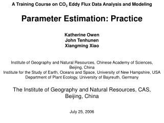 A Training Course on CO 2  Eddy Flux Data Analysis and Modeling Parameter Estimation: Practice