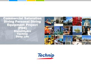 """Contractor shall implement modern technology in . . . . . . . . . . Diving spreads and equipment"""
