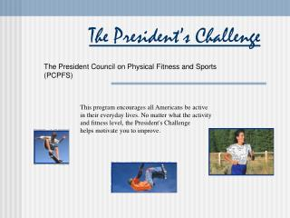 The President's Challenge