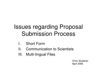 Issues regarding Proposal Submission Process
