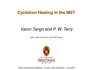 Cyclotron Heating in the MST