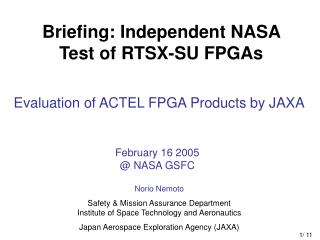 Evaluation of ACTEL FPGA Products by JAXA
