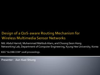 Design of a  QoS -aware Routing Mechanism for Wireless Multimedia Sensor Networks
