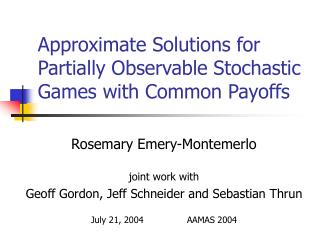 Approximate Solutions for Partially Observable Stochastic Games with Common Payoffs