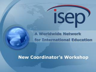 A Worldwide Network for International Education