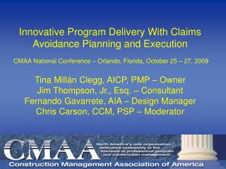 Tina Millán Clegg, AICP, PMP – Owner Jim Thompson, Jr., Esq. – Consultant