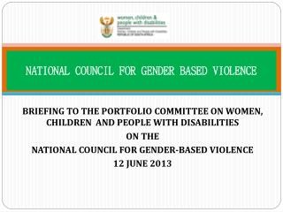 NATIONAL COUNCIL FOR GENDER BASED VIOLENCE