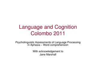 Language and Cognition Colombo 2011
