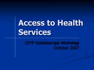 Access to Health Services