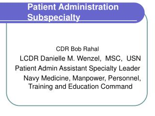 Patient Administration Subspecialty