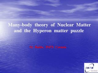 Many-body  theory  of  Nuclear  Matter and  the  Hyperon  matter  puzzle