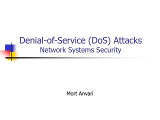 Denial-of-Service (DoS) Attacks  Network Systems Security