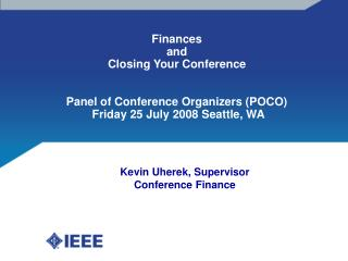Kevin Uherek, Supervisor Conference Finance
