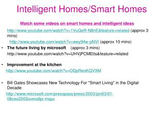 Intelligent Homes/Smart Homes