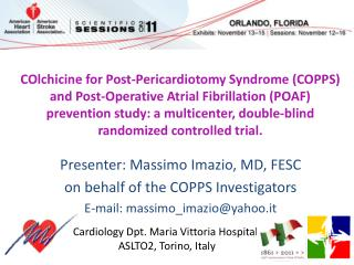 Presenter: Massimo Imazio, MD, FESC on behalf of the COPPS Investigators