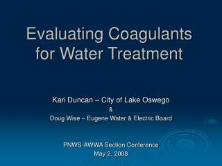 Evaluating Coagulants for Water Treatment