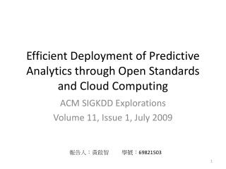 Efficient Deployment of Predictive Analytics through Open Standards and Cloud Computing