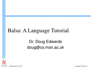 Balsa: A Language Tutorial