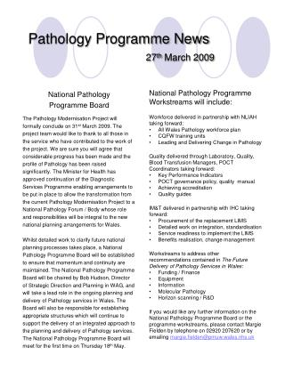 Pathology Programme News				 27 th  March 2009