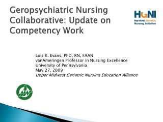Geropsychiatric Nursing Collaborative: Update on Competency Work