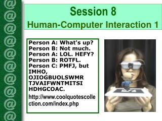 Session 8  Human-Computer Interaction 1
