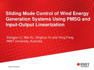 Sliding Mode Control of Wind Energy Generation Systems Using PMSG and Input-Output Linearization
