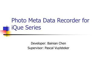 Photo Meta Data Recorder for iQue Series