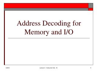 Address Decoding for Memory and I/O