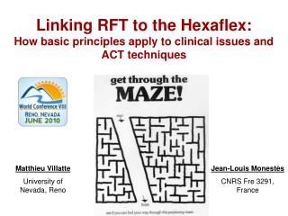 Linking RFT to the Hexaflex: How basic principles apply to clinical issues and ACT techniques