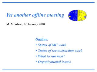 Yet another offline meeting