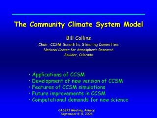 The Community Climate System Model
