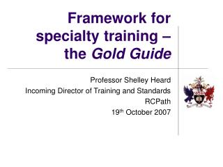 Framework for specialty training – the  Gold Guide