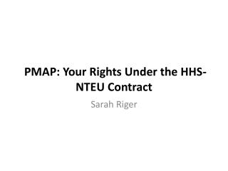 PMAP: Your Rights Under the HHS-NTEU Contract