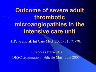 Outcome of severe adult thrombotic microangiopathies in the intensive care unit