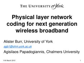Physical layer network coding for next generation wireless broadband