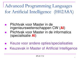 Advanced Programming Languages for Artificial Intelligence  (H02A8A)