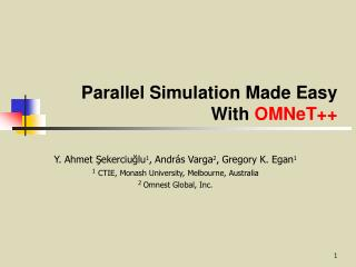 Parallel Simulation Made Easy With  OMNeT++
