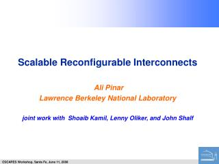 Scalable Reconfigurable Interconnects