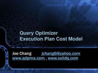 Query Optimizer Execution Plan Cost Model