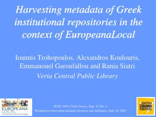 Harvesting metadata of Greek institutional repositories in the context of EuropeanaLocal