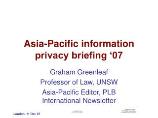 Asia-Pacific information privacy briefing '07